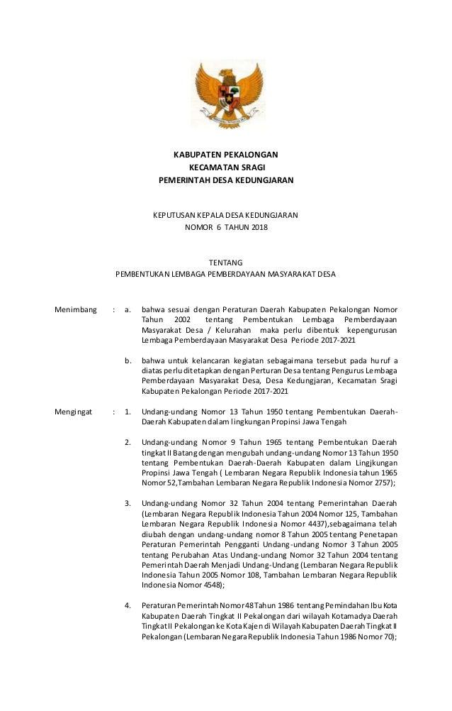 KABUPATEN PEKALONGAN KECAMATAN SRAGI PEMERINTAH DESA KEDUNGJARAN KEPUTUSAN KEPALA DESA KEDUNGJARAN NOMOR 6 TAHUN 2018 TENT...
