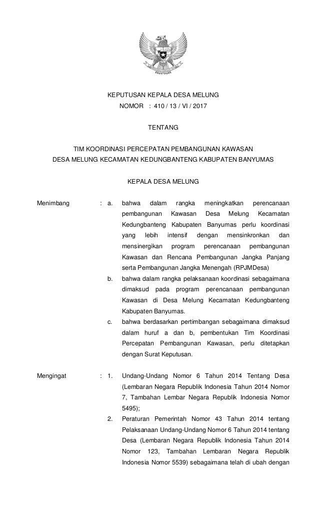 KEPUTUSAN KEPALA DESA MELUNG NOMOR : 410 / 13 / VI / 2017 TENTANG TIM KOORDINASI PERCEPATAN PEMBANGUNAN KAWASAN DESA MELUN...