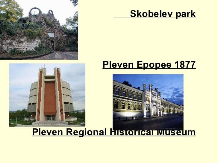 Skobelev park Pleven Epopee 1877 Pleven Regional Historical Museum