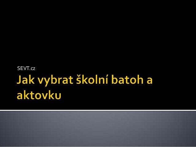 01df1a979c8 Jak vybrat školní batoh nebo aktovku. SEVT.cz ...