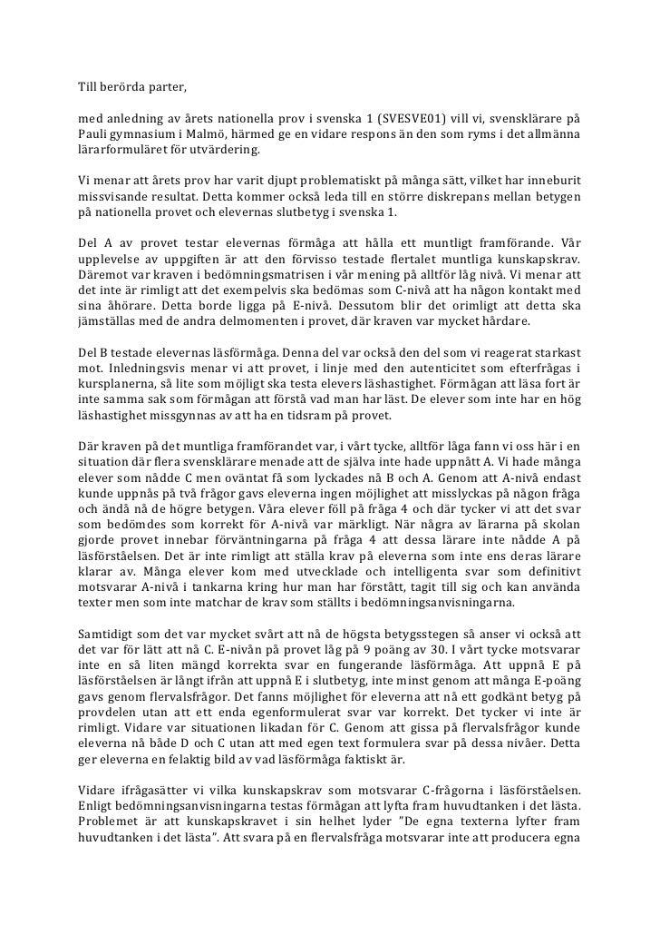 Till berörda parter,med anledning av årets nationella prov i svenska 1 (SVESVE01) vill vi, svensklärare påPauli gymnasium ...