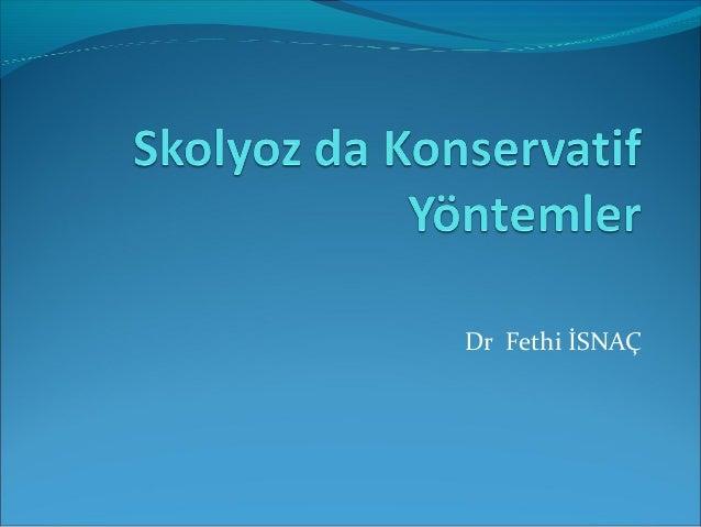 Dr Fethi İSNAÇ