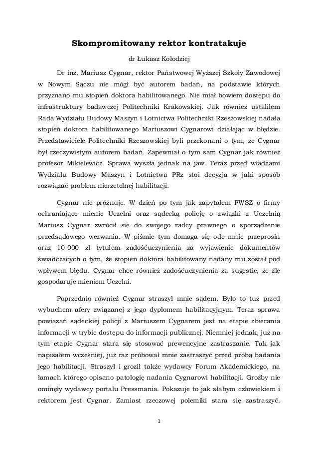 1 Skompromitowany rektor kontratakuje dr Łukasz Kołodziej Dr inż. Mariusz Cygnar, rektor Państwowej Wyższej Szkoły Zawodow...