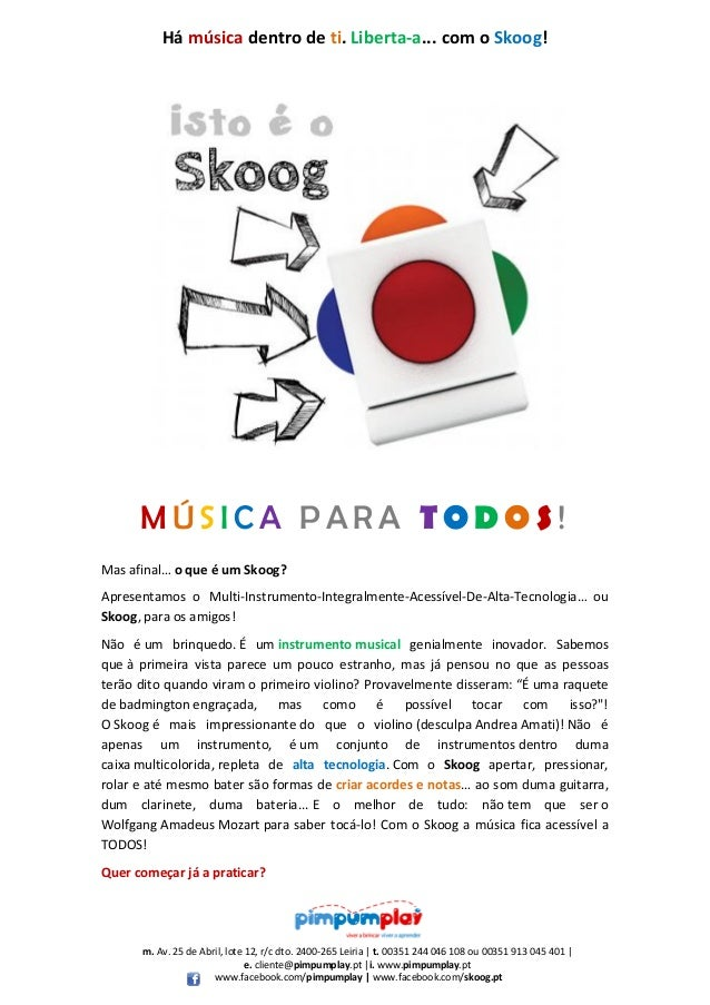 Há música dentro de ti. Liberta-a... com o Skoog!  MÚSICA PARA TODOS! Mas afinal… o que é um Skoog? Apresentamos o Multi-I...
