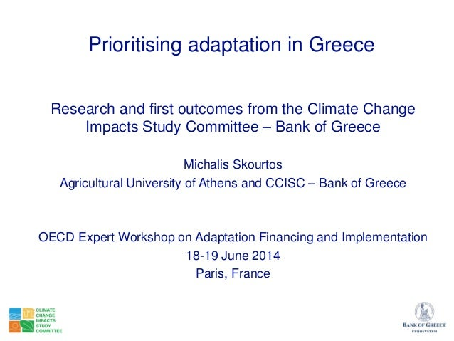 Prioritising adaptation in Greece Research and first outcomes from the Climate Change Impacts Study Committee – Bank of Gr...