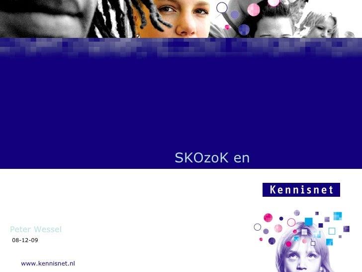 08-06-09 SKOzoK en Peter Wessel