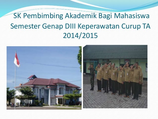 SK Pembimbing Akademik Bagi Mahasiswa Semester Genap DIII Keperawatan Curup TA 2014/2015