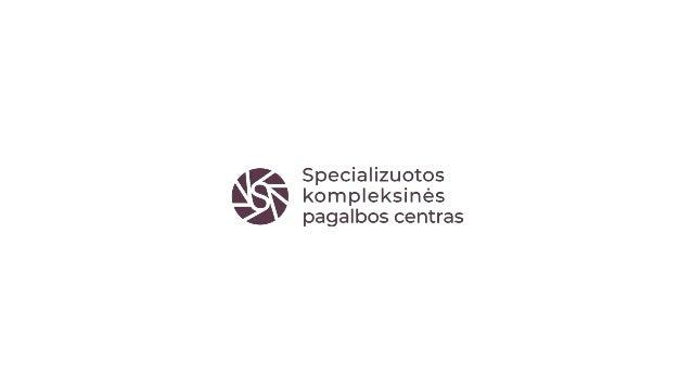 SKPC statistikos apžvalga Specializuotos kompleksinės pagalbos centrų (SKPC), teikiančių pagalbą smurtą patyrusiems asmeni...