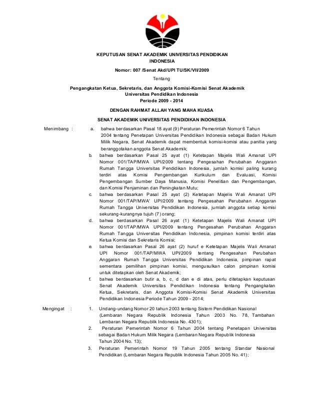 KEPUTUSAN SENAT AKADEMIK UNIVERSITAS PENDIDIKAN INDONESIA Nomor: 007 /Senat Akd/UPI TU/SK/VII/2009 Tentang Pengangkatan Ke...