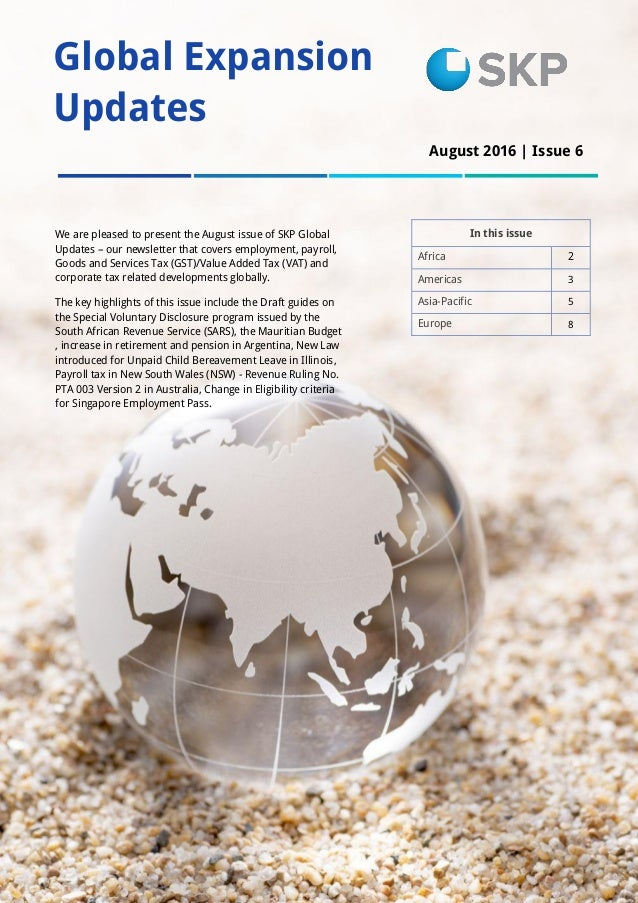 1 Global Expansion Updates In this issue Africa 2 Americas 3 Asia-Pacific 5 Europe 8 We are pleased to present the August ...