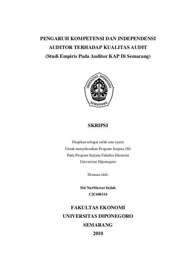 PENGARUH KOMPETENSI DAN INDEPENDENSIAUDITOR TERHADAP KUALITAS AUDIT(Studi Empiris Pada Auditor KAP Di Semarang)SKRIPSIDiaj...