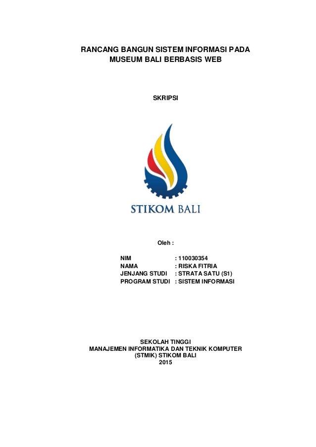 Rancang Bangun Sistem Informasi Pada Museum Bali Berbasis Web