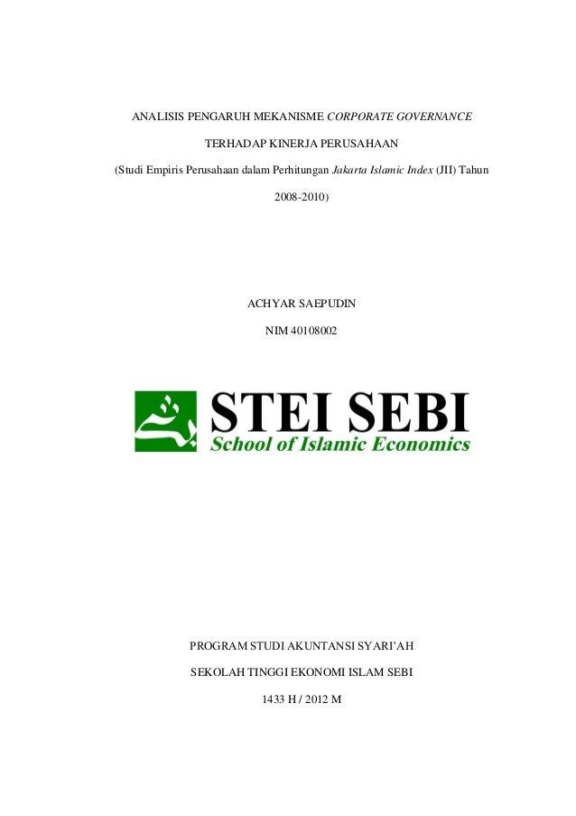 ANALISIS PENGARUH MEKANISME CORPORATE GOVERNANCE TERHADAP KINERJA PERUSAHAAN (Studi Empiris Perusahaan dalam Perhitungan J...