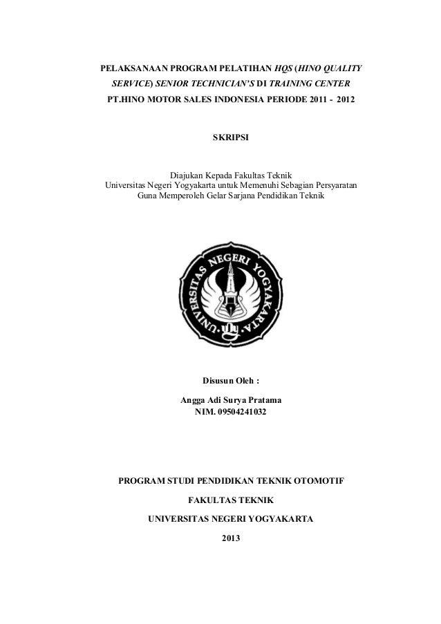 PELAKSANAAN PROGRAM PELATIHAN HQS (HINO QUALITY SERVICE) SENIOR TECHNICIAN'S DI TRAINING CENTER PT.HINO MOTOR SALES INDONE...