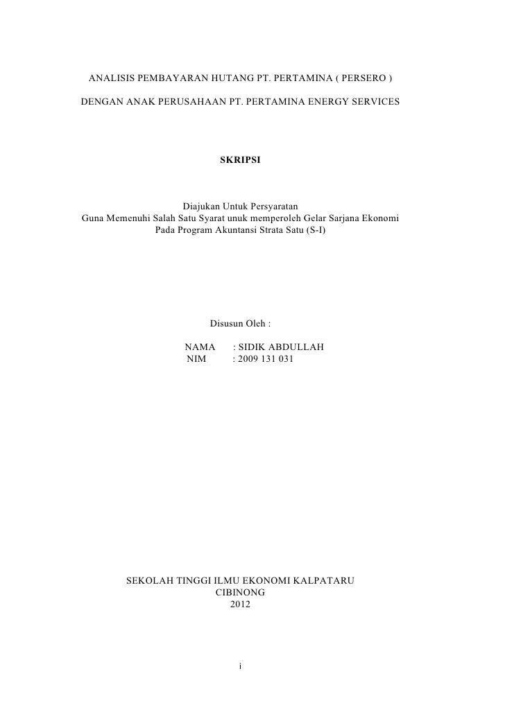 ANALISIS PEMBAYARAN HUTANG PT. PERTAMINA ( PERSERO )DENGAN ANAK PERUSAHAAN PT. PERTAMINA ENERGY SERVICES                  ...