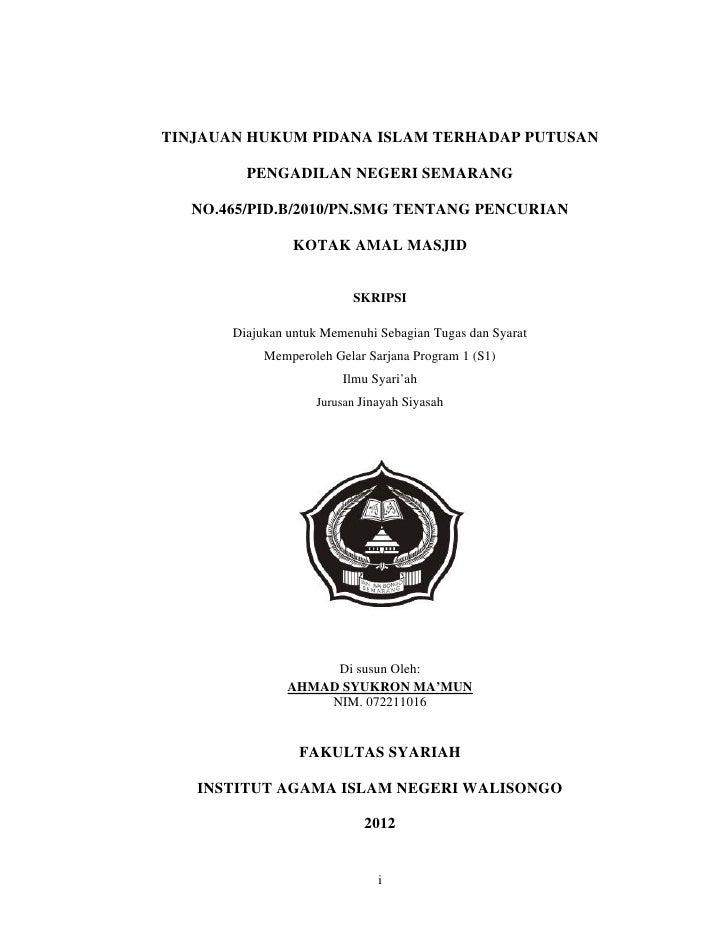 TINJAUAN HUKUM PIDANA ISLAM TERHADAP PUTUSAN         PENGADILAN NEGERI SEMARANG   NO.465/PID.B/2010/PN.SMG TENTANG PENCURI...