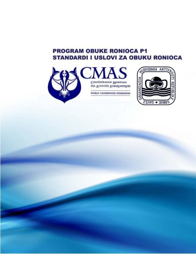 CMAS - Confederation Mondiale des Activites Subaquatiques SOPAS – Savez organizacija podvodnih aktivnosti Srbije CMAS RONI...