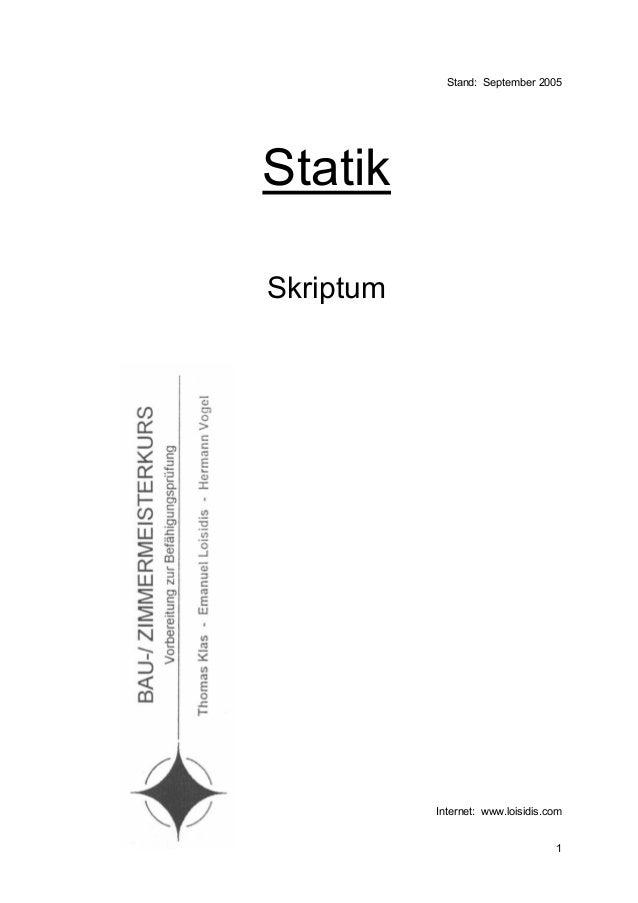 Stand: September 2005StatikSkriptum           Internet: www.loisidis.com                                   1