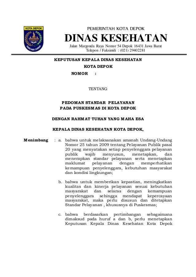 PEMERINTAH KOTA DEPOK DINAS KESEHATAN Jalan Margonda Raya Nomor 54 Depok 16431 Jawa Barat Telepon / Faksimili : (021) 2940...