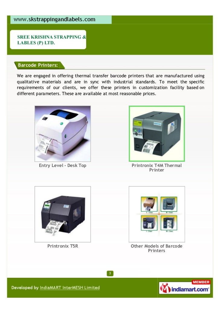 Barcode Printers:We are engaged in offering thermal transfer barcode printers that are manufactured usingqualitative mater...