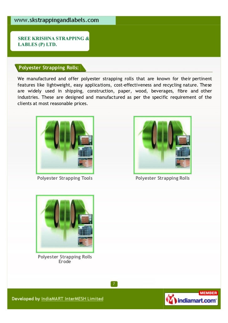 Polyester Strapping Rolls:We manufactured and offer polyester strapping rolls that are known for their pertinentfeatures l...
