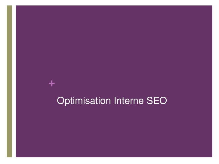 +    Optimisation Interne SEO