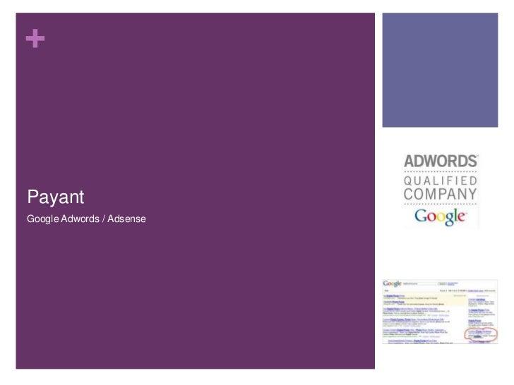 +PayantGoogle Adwords / Adsense
