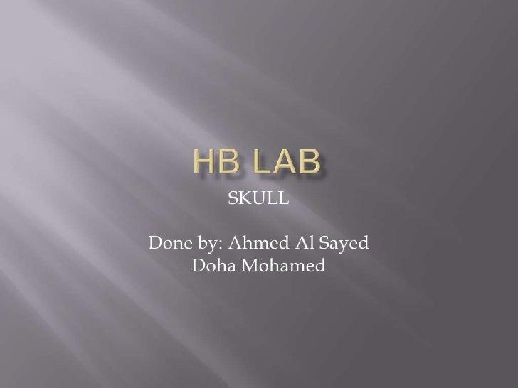 SKULLDone by: Ahmed Al Sayed    Doha Mohamed