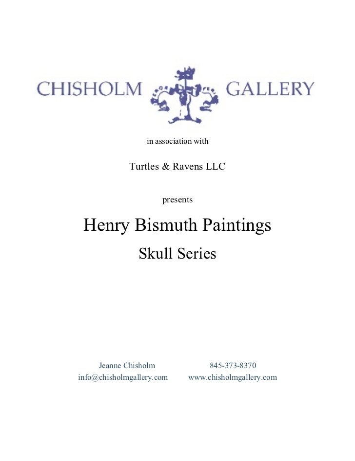 in association with  in association with Turtles & Ravens LLC presents Henry Bismuth Paintings Skull Series Jeanne Chishol...