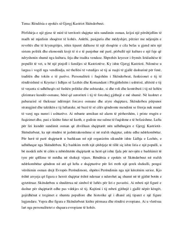 Tema: Rëndësia e epokës së Gjergj Kastriot Skënderbeut. Përfshirja e një pjese të mirë të territorit shqiptar nën sundimin...