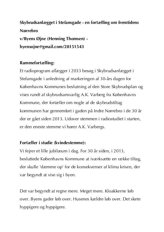 Skybrudsanlægget i Stefansgade - en fortælling om fremtidensNørrebrov/Byens Øjne (Henning Thomsen) -byensojne@gmail.com/28...