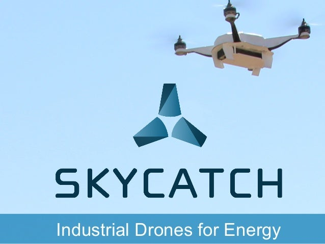Industrial Drones for Energy