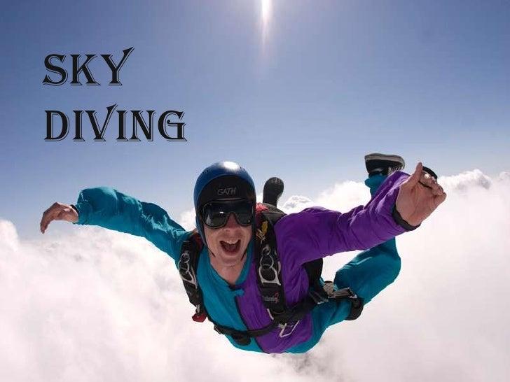 Sky diving  <br />