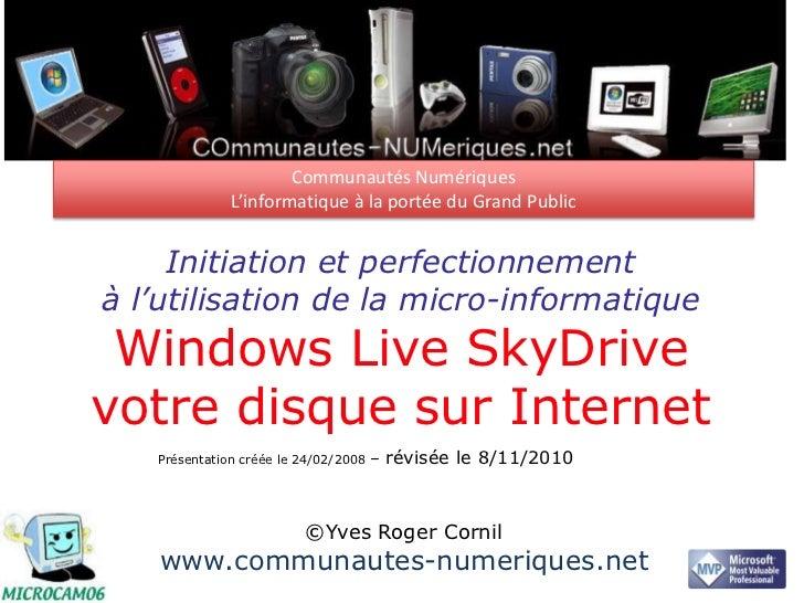 Communautés Numériques              L'informatique à la portée du Grand Public     Initiation et perfectionnementà l'utili...