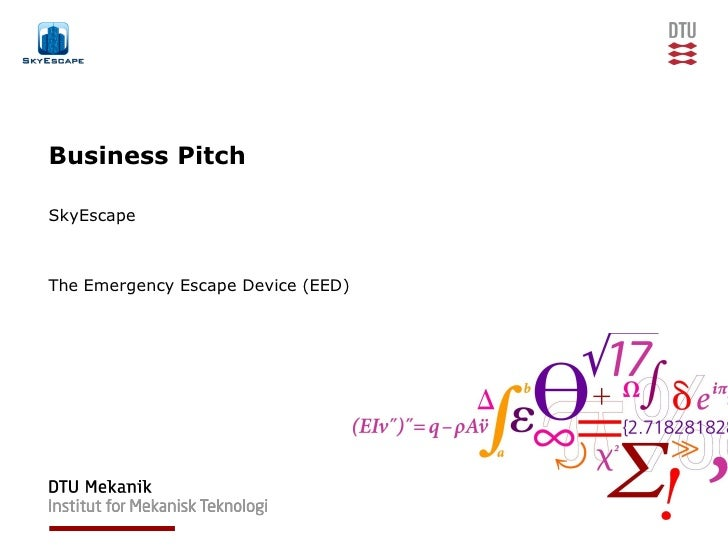 Business PitchSkyEscapeThe Emergency Escape Device (EED)