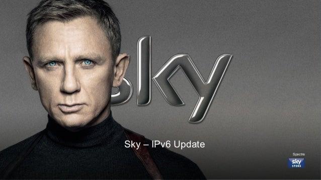 1 Sky – IPv6 Update Spectre
