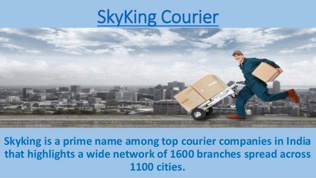SkyKing Courier Skyking is a prime name among top courier companies in India that highlights a wide network of 1600 branch...