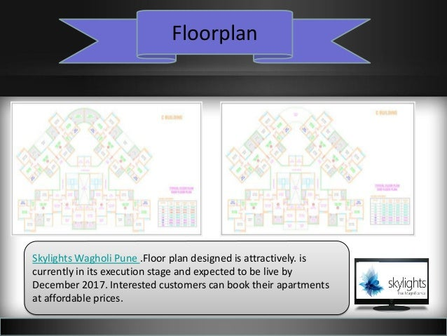 Floorplan Skylights Wagholi Pune .Floor plan designed is attractively. is currently in its execution stage and expected to...