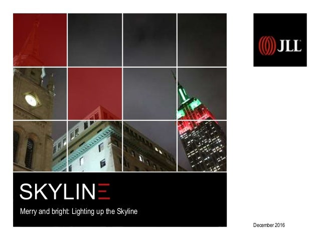 December 2016 Merry and bright: Lighting up the Skyline