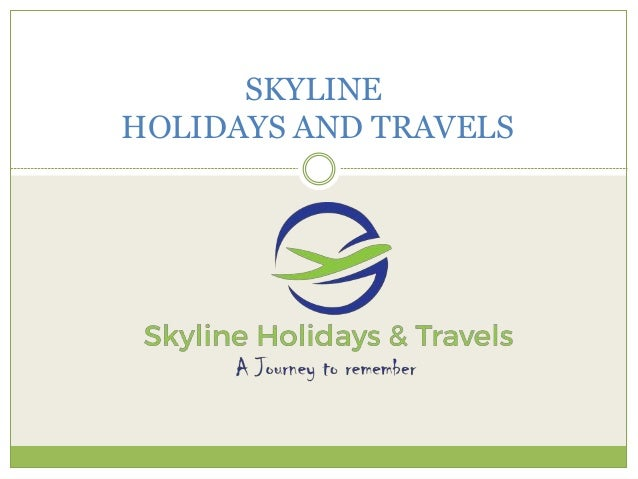 SKYLINE HOLIDAYS AND TRAVELS