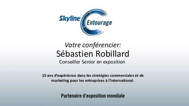 Presentation de skyline au salon strategie pme 2016 for Salon des pme