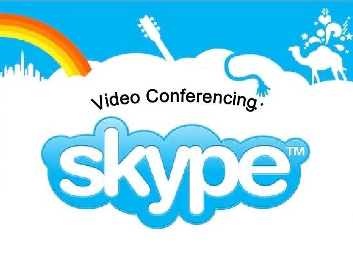 Video Conferencing: