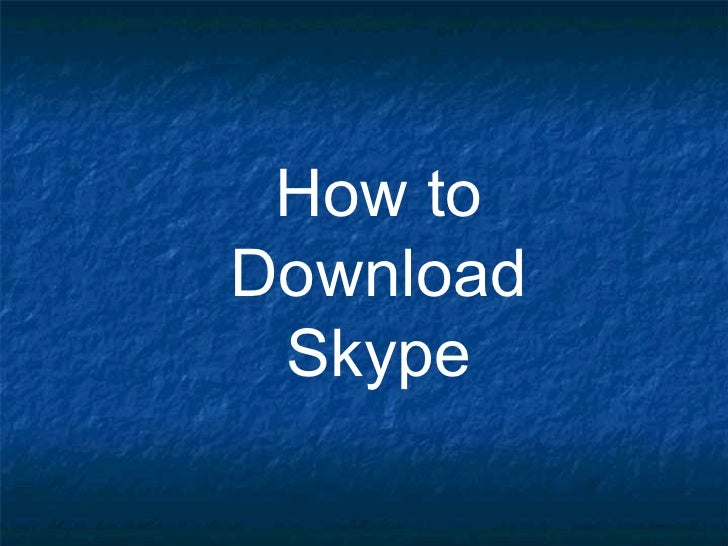 How to Download Skype