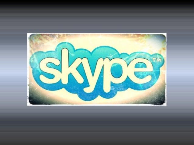 O que é? • O skype pode ser utilizado em qualquer computador que possua acesso a internet. Tem opções de conversar através...