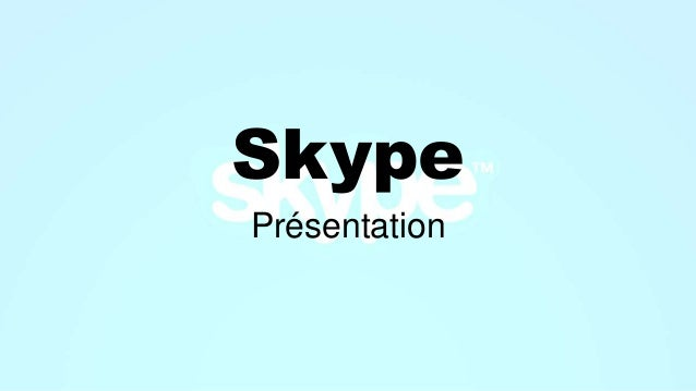 Skype Présentation