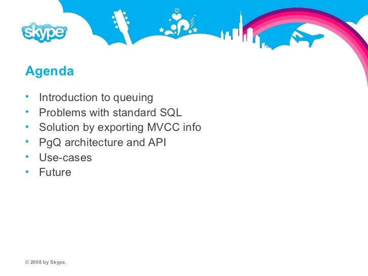 PgQ Generic high-performance queue for PostgreSQL Slide 2