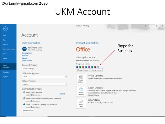 ©drtamil@gmail.com 2020 UKM Account Skype for Business