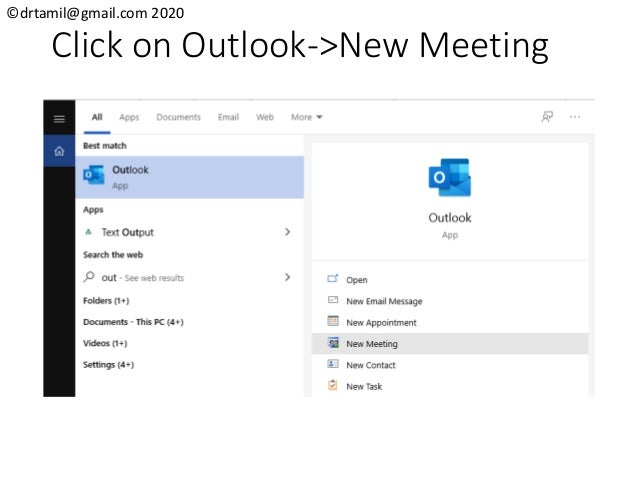 ©drtamil@gmail.com 2020 Click on Outlook->New Meeting