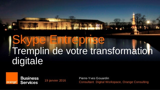 Skype Entreprise, tremplin de la transformation digitale ?