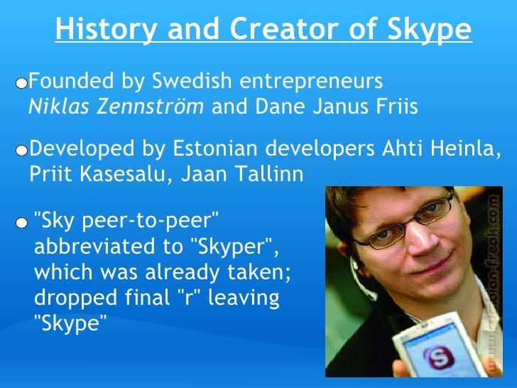 Creator Of Instant Message : Skype powerpoint